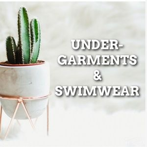 Other - Undergarments and Swimwear!